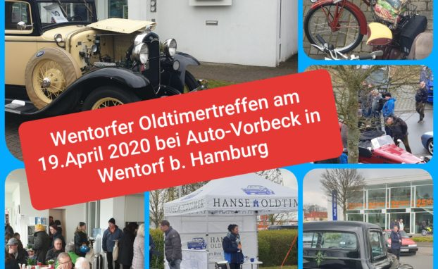 SAVE the DAY Wentorfer Oldtimertreffen am 19 April 2020 bei Auto-Vorbeck in Wentorf b. Hamburg
